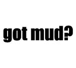 GOT MUD? Decal